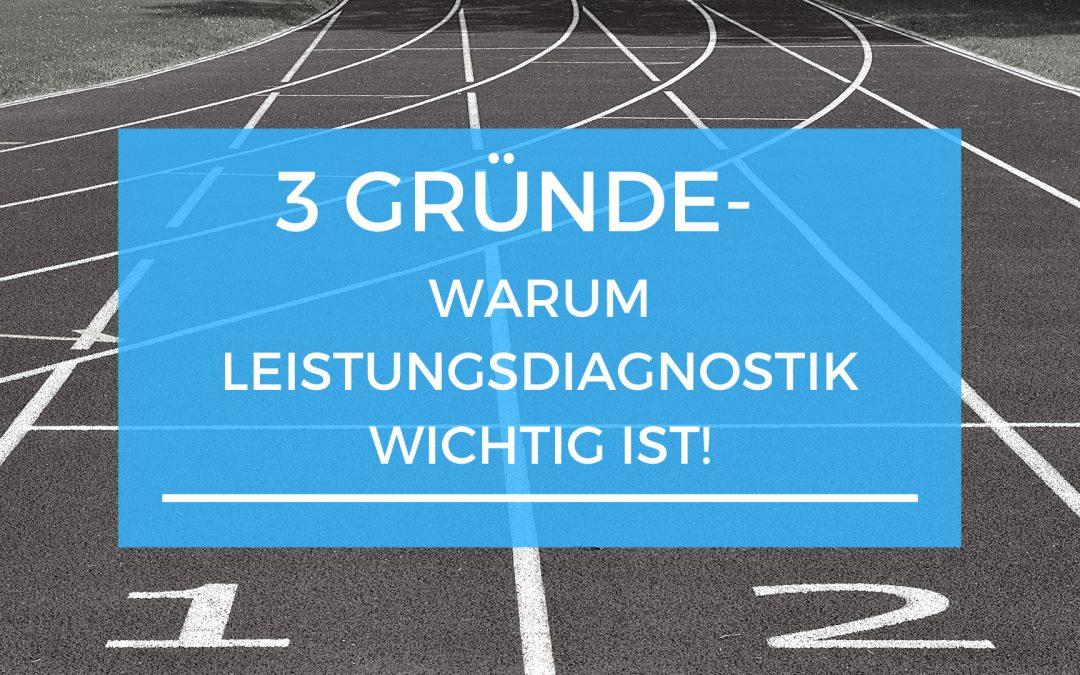 3 Gründe- Warum Leistungsdiagnostik wichtig ist!